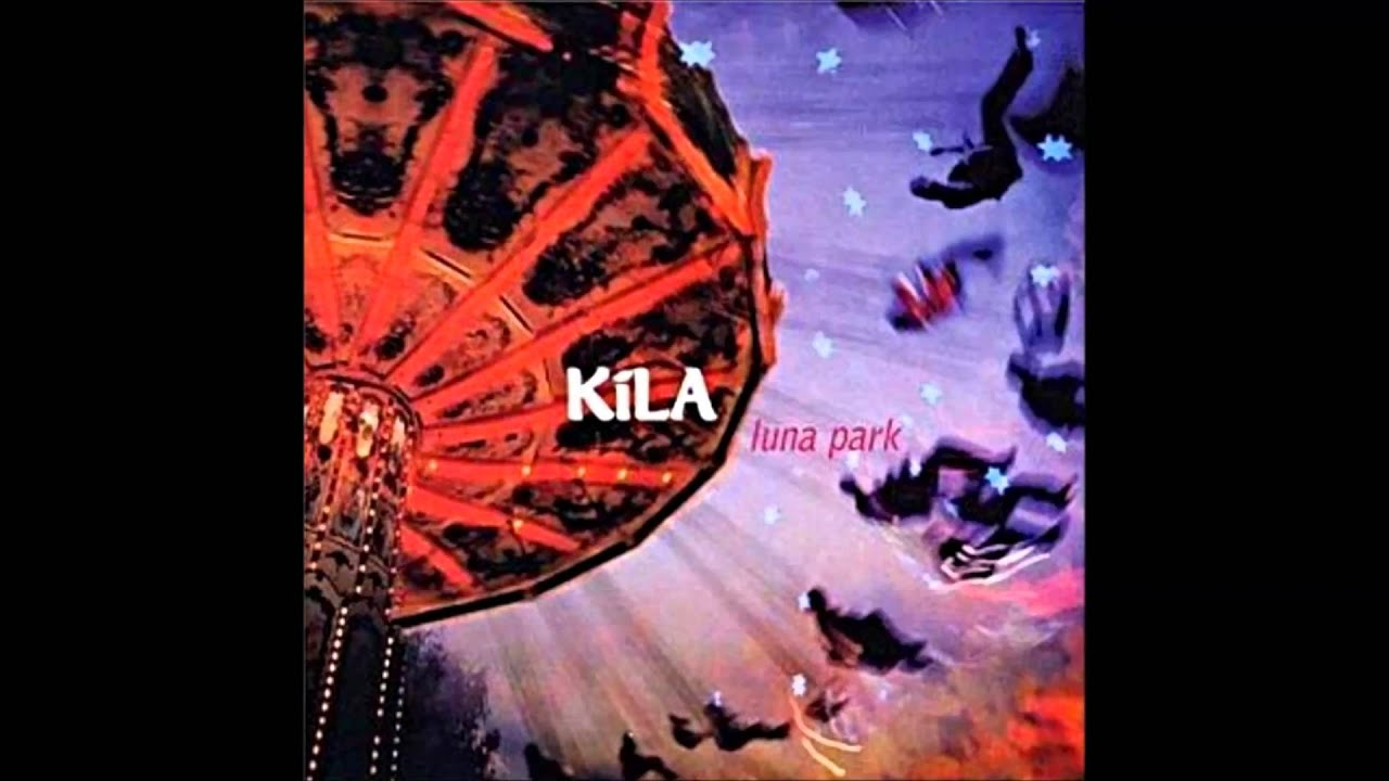 Download Kila - Luna Park (Full Album)
