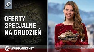 Oferty specjalne na grudzień [World of Tanks Polska]