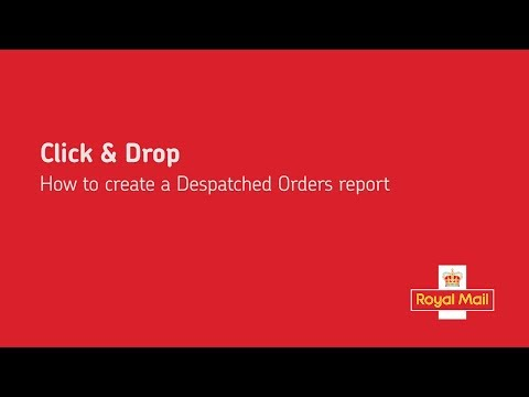 Click & Drop - How to create a Despatched Orders report