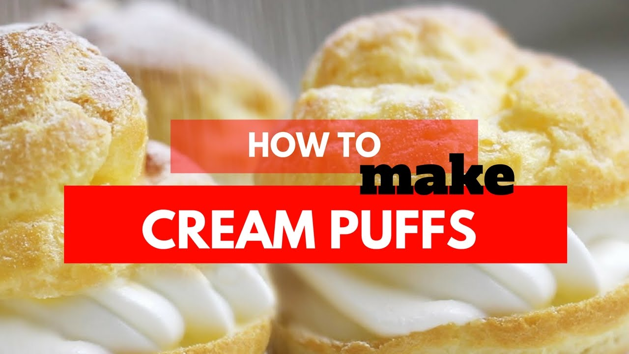 How to Make Cream Puffs with Vanilla Custard - (Vanille