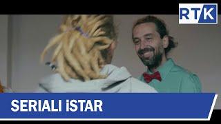 Seriali - iStar  Episodi 4     03.03.2019
