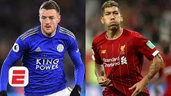 Boxing Day preview: Can Leicester City stop high-flying Liverpool?    Premier League