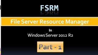FSRM in Windows Server 2012 R2 (Part-1) - step by step [Urdu / Hindi]