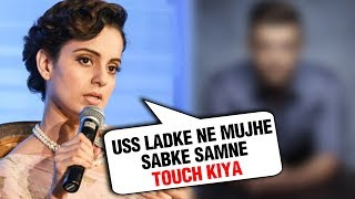 Kangana Ranaut REVEALS Her SHOCKING METOO Moment In PUBLIC