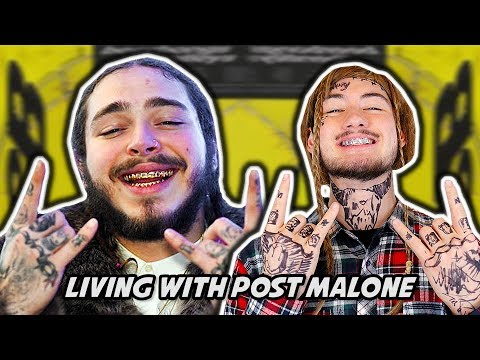LIVING WITH POST MALONE
