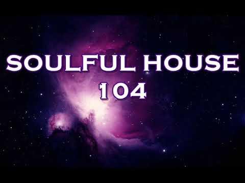 SOULFUL HOUSE 104