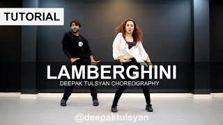 Lamberghini Dance Tutorial | Deepak Tulsyan Choreography