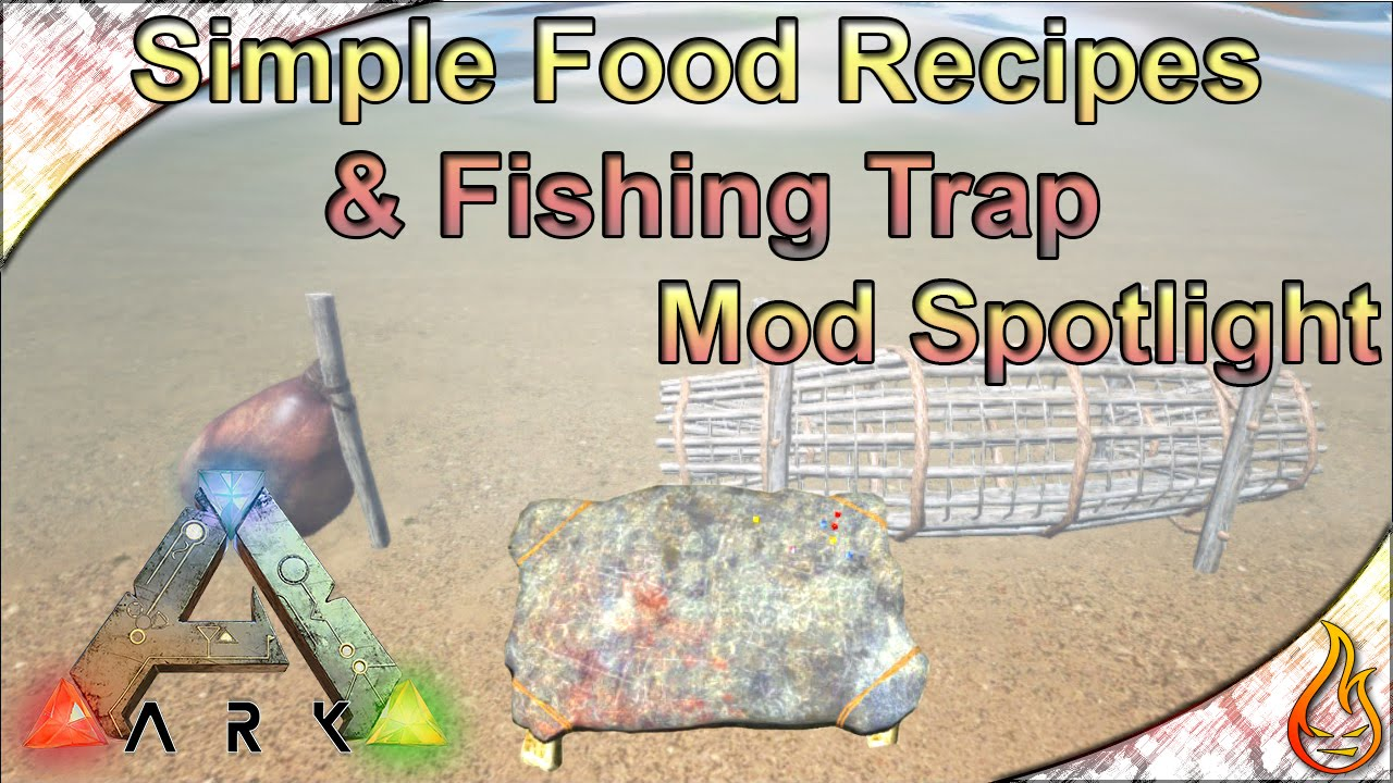 Ark simple food recipes fishing trap mod spotlight youtube ark simple food recipes fishing trap mod spotlight forumfinder Images
