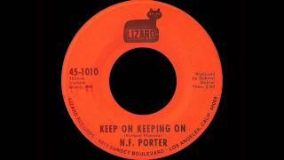 N.F. Porter - Keep On Keeping On