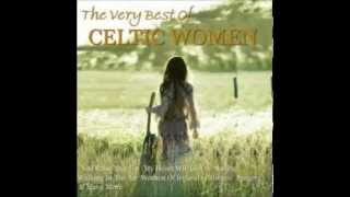 Celtic Women - Christine Browne -  When You Were Sweet Sixteen
