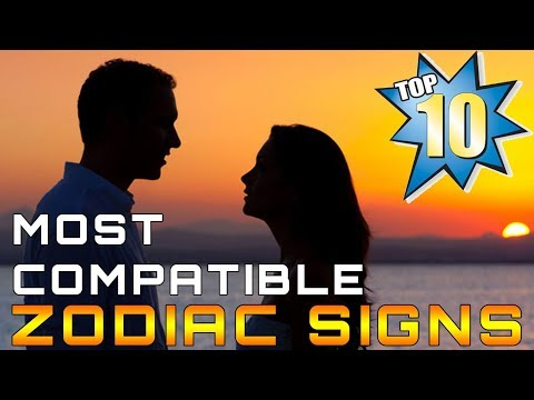 Top 10 Most Compatible Zodiac Signs