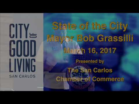 San Carlos State of the City Address 2017