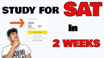 Study For The SAT In Two Weeks | Learn How NOW