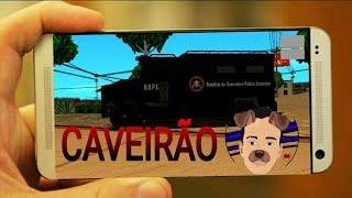 MOD DO CAVEIRÃO DO BOPE (GTA ANDROID)