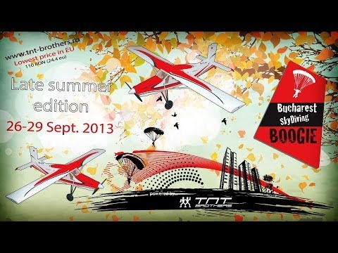"""TNT Brothers """"BSB"""" Late Summer Edition 2013 - Bucharest Skydive Boogie"""