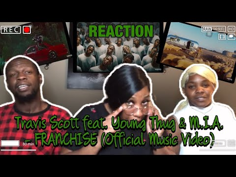 🔥🔥🔥🔥🔥🔥 | Travis Scott feat. Young Thug & M.I.A. - FRANCHISE (Official Music Video) | REACTION