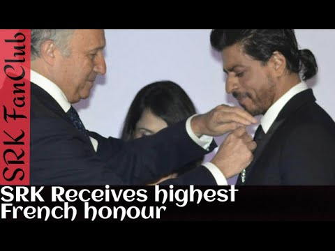 "Shah Rukh Khan received "" Chevalier de la Legion d"