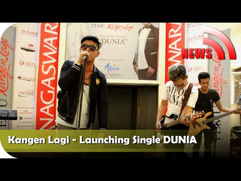 Nagaswara News - Kangen.Lagi - Launching Single DUNIA - TV Musik Indonesia