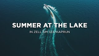 Summer at the lake in Zell am See-Kaprun 💧☀️⛰️