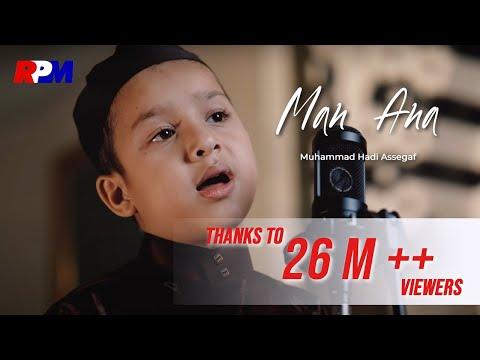 Muhammad Hadi Assegaf Man Ana Official Music Video