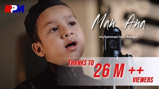 Gambar cover Muhammad Hadi Assegaf - Man Ana (Official Music Video)
