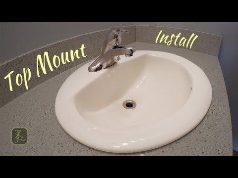 How to Install Bathroom Sink - TOP MOUNT - In Quartz
