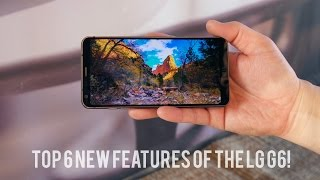 Top 6 New Features of the LG G6!