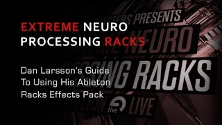 Extreme Neuro Processing Racks For Ableton Live - Neuro Bass Rack Presets -  Loopmasters Samples