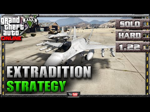GTA 5 Online - Extradition 1.22 - SOLO HARD - Mission Strategy Guide (GTA V) 1.21 1.20