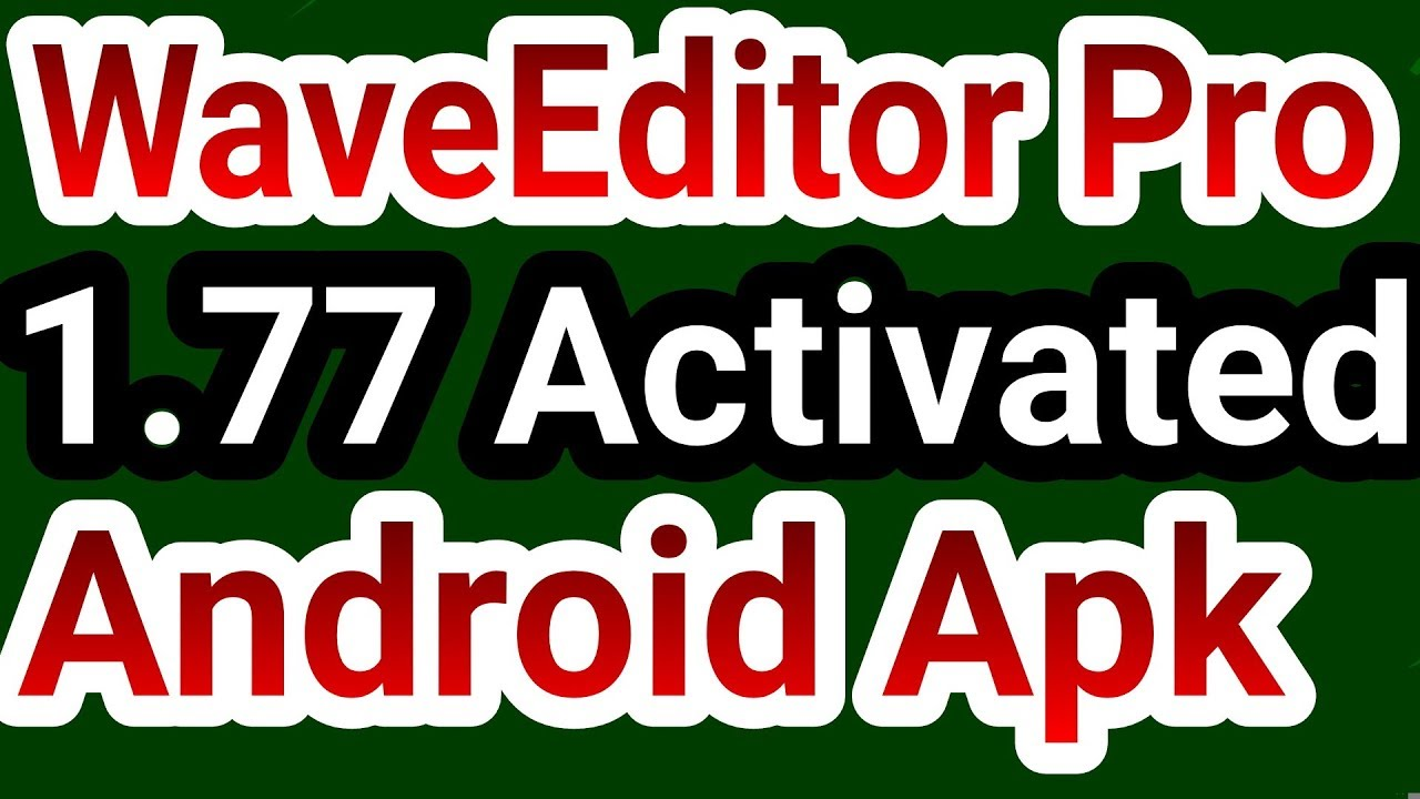WaveEditor Pro 1 77 Full Paid Unlocked For Android™ Audio Recorder & Editor