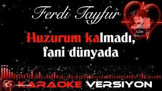 Huzurum Kalmadı - Ferdi TAYFUR - KARAOKE versiyon (cover müzik)