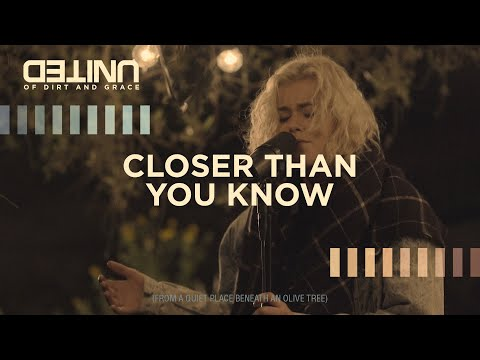 Closer Than You Know LIVE -- of Dirt and Grace -- Hillsong UNITED