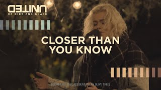 Gambar cover Closer Than You Know LIVE - Hillsong UNITED - of Dirt and Grace