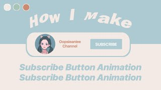 Download lagu AESTHETIC SUBSCRIBE BUTTON TUTORIAL | how to make subscribe button animation ✦