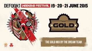 The colors of Defqon.1 2015 | GOLD mix by The Dream Team
