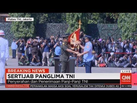FULL - Breaking News! Sertijab Panglima TNI dari Jenderal Gatot Nurmantyo ke Marsekal Hadi Tjahjanto