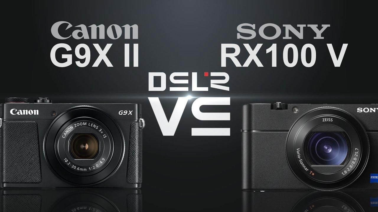 Canon PowerShot G9 X vs Sony Cyber-shot DSC-RX100 III - YouTube