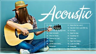 Top Acoustic Songs 2021 Collection - Best Guitar Acoustic Cover Of Popular Love Songs Of All Time