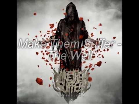 Make Them Suffer - The Well - Lyricvideo