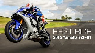 2015 Yamaha YZF-R1 First Ride - MotoUSA