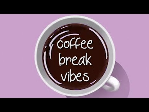 Coffee Break Music - Chill Beats to Vibe / Relax / Study / Read to