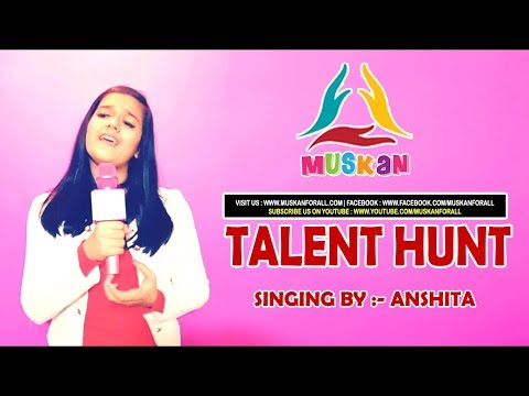 "Singing Performance by Anshita on ""O kanha ab to murli "" on occasion of Talent Hunt organized by MUSKAN"
