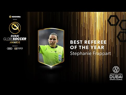 Stephanie Frappart - Best Referee of The Year - 11th Globe Soccer Awards
