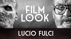 Filmlook ► Lucio Fulci