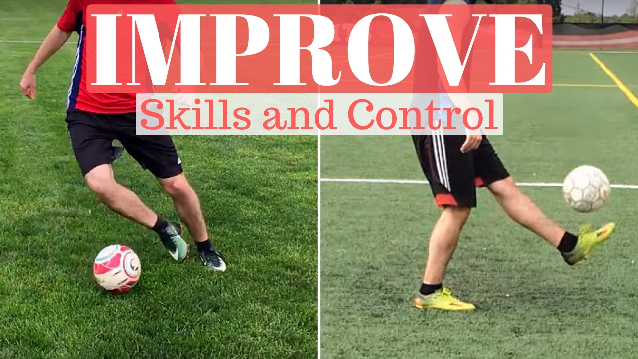 How to Improve Your Ball Control, Dribblings & Soccer ...