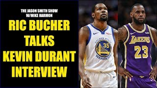 Ric Bucher Talks Kevin Durant's Comments on Players Not Wanting to Play with LeBron