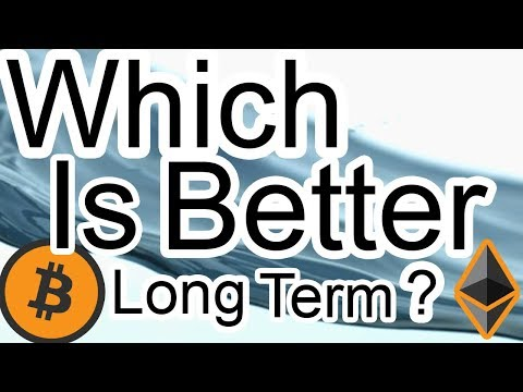Is Bitcoin Or Ethereum A Better Investment Over The Next 10 Years?