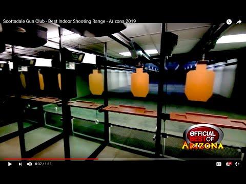 Scottsdale Gun Club - Best Indoor Shooting Range - Arizona 2019 Mp3