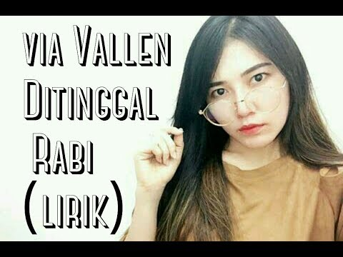 Via Vallen   Ditinggal Rabi Lirik