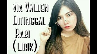 Download lagu Via Vallen   Ditinggal Rabi Lirik